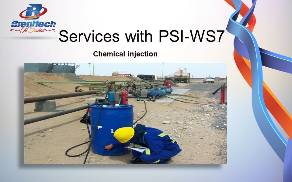 Services with PSI-WS7 Chemical injection