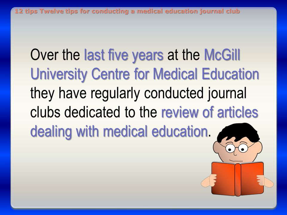 12 tips for conducting a medical education journal club ppt download 12 tips twelve tips for conducting a medical education journal club pronofoot35fo Images