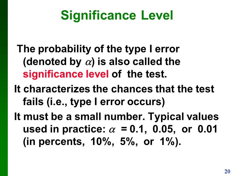 statistics and significance level Hypothesis testing is guided by statistical analysis statistical significance is calculated using a p-value, which tells you the probability of your result being observed, given that a.