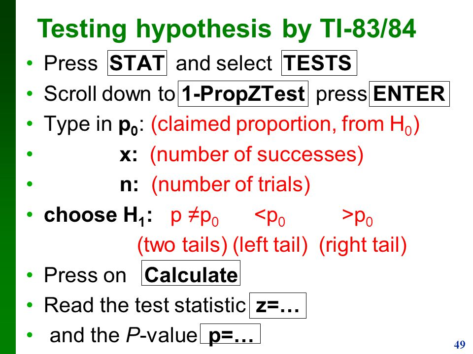 Testing hypothesis by TI-83/84