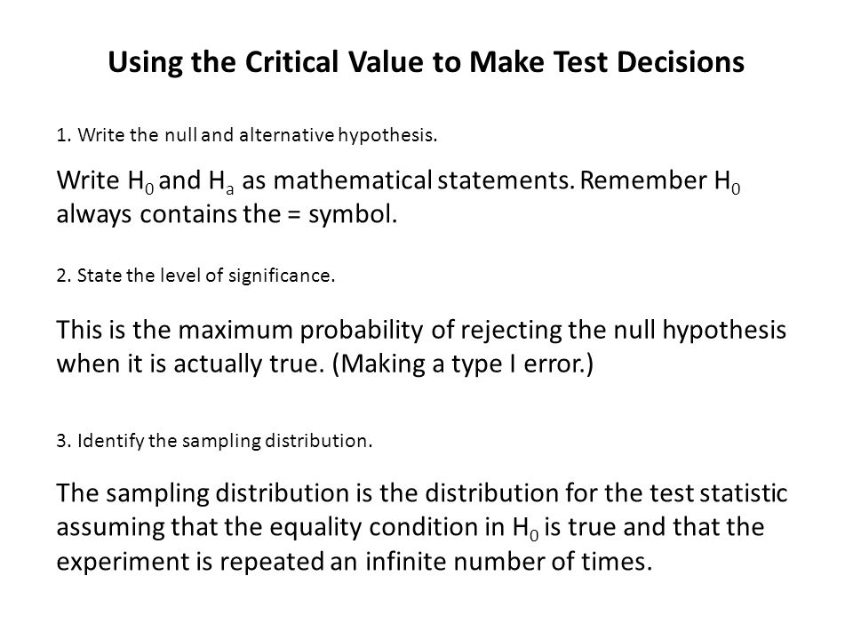 Using the Critical Value to Make Test Decisions
