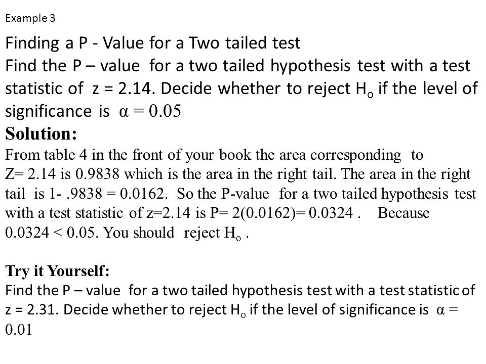Finding a P - Value for a Two tailed test
