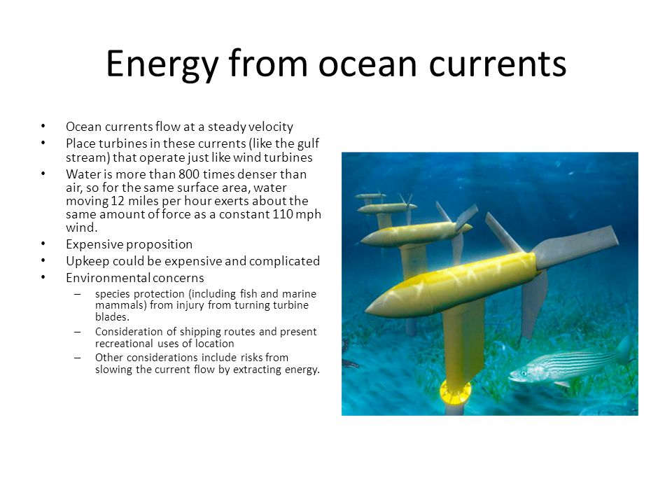 Energy From Ocean Currents Ppt Video Online Download