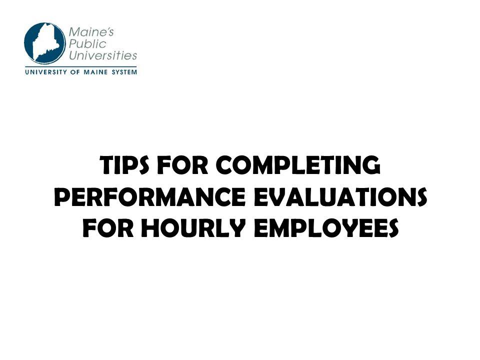 tips for completing performance evaluations for hourly employees