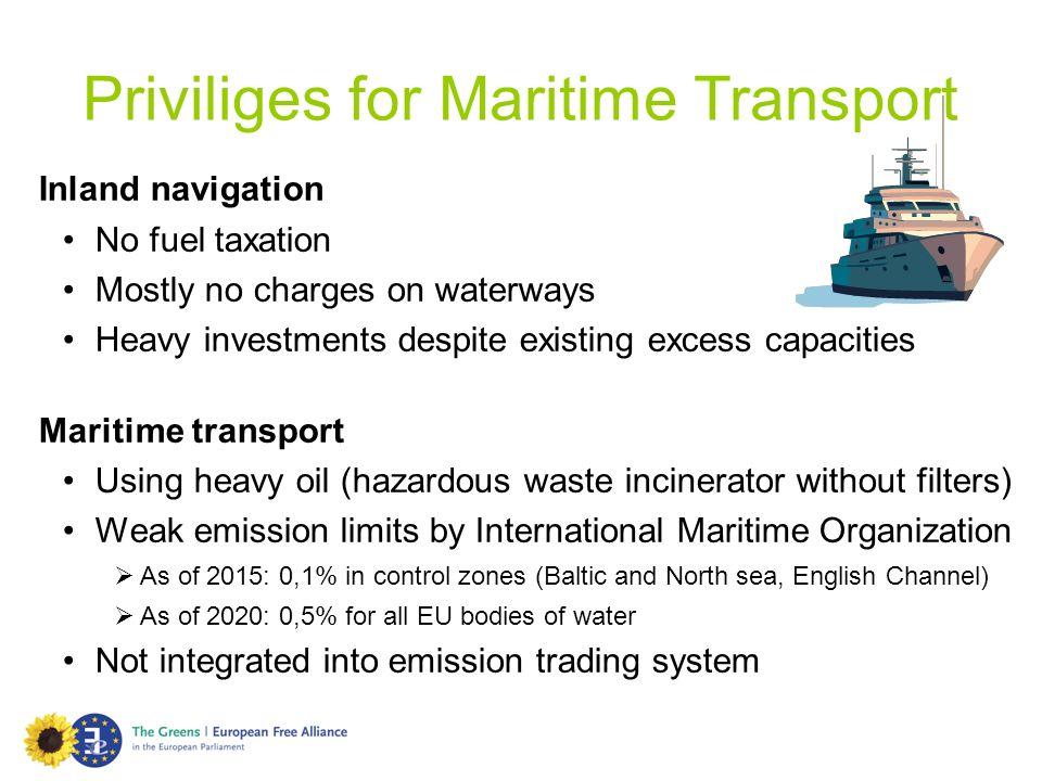 Priviliges for Maritime Transport