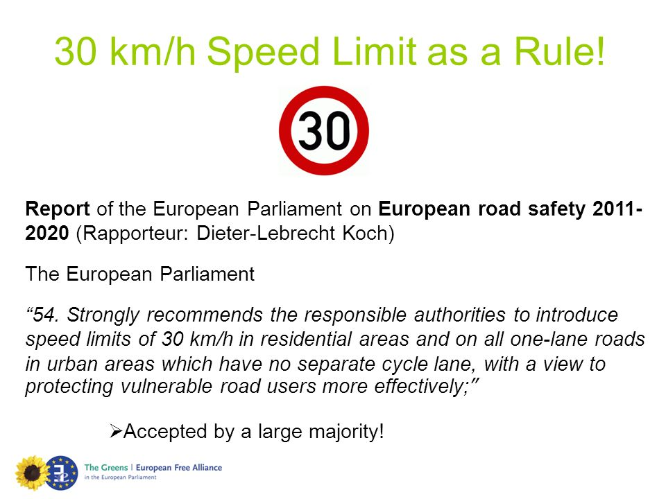 30 km/h Speed Limit as a Rule!