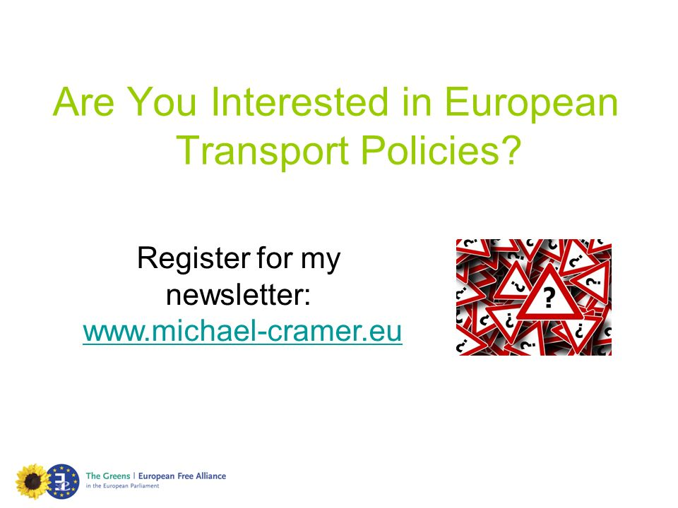 Are You Interested in European Transport Policies