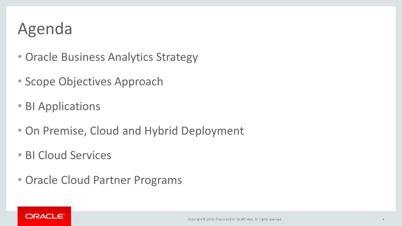 Agenda Oracle Business Analytics Strategy Scope Objectives Approach
