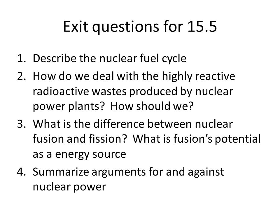 nuclear energy production should not be allowed Why (or why not) nuclear energy some say nuclear power should be a last resort energy diversity and energy security are important considerations.