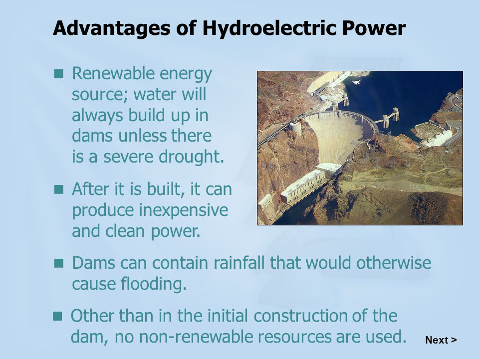 advantages of hydroelectricity After going through the advantages of hydroelectricity, a quick look on the limitations and concerns associated with it will help in giving a broader perspective of.