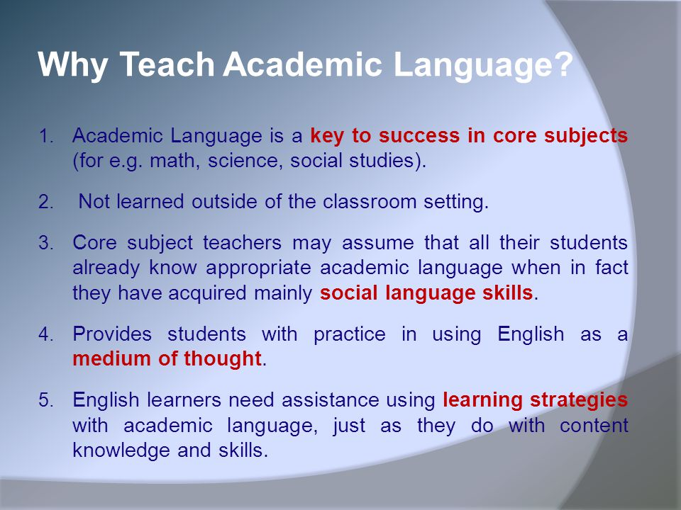 Why Teach Academic Language