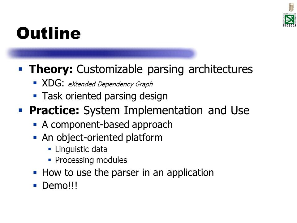 Outline Theory: Customizable parsing architectures
