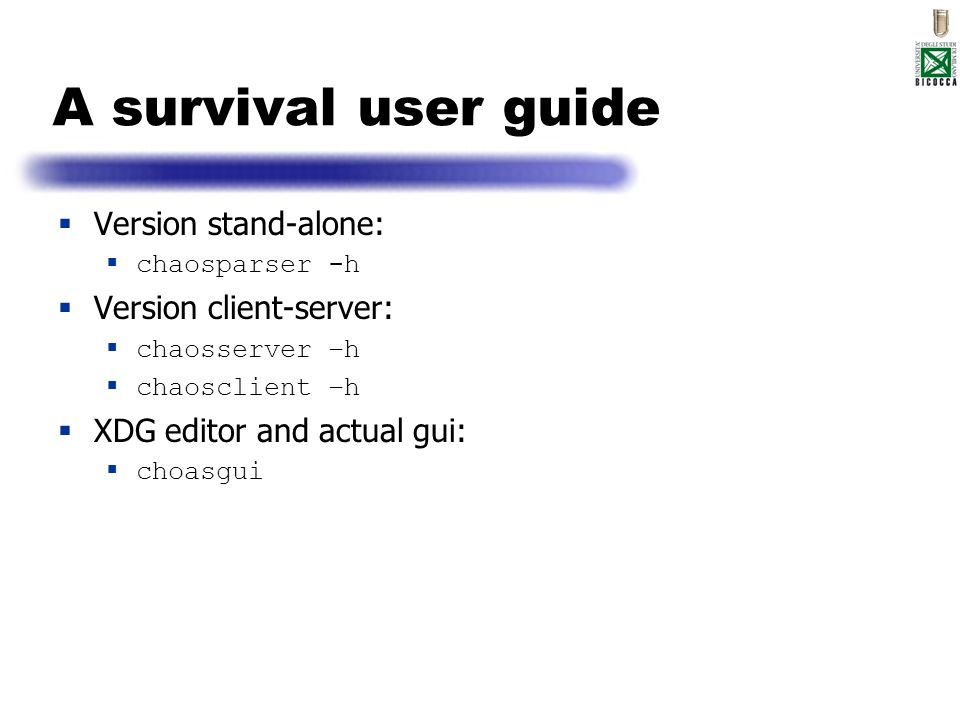 A survival user guide Version stand-alone: Version client-server: