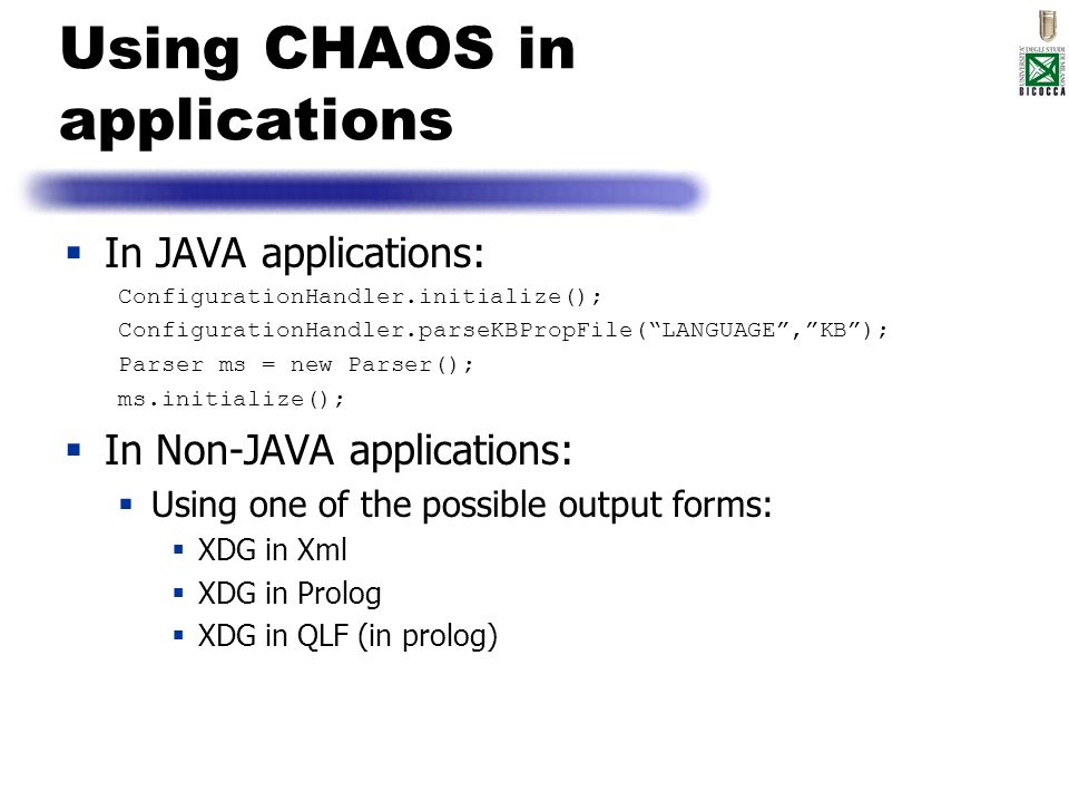 Using CHAOS in applications