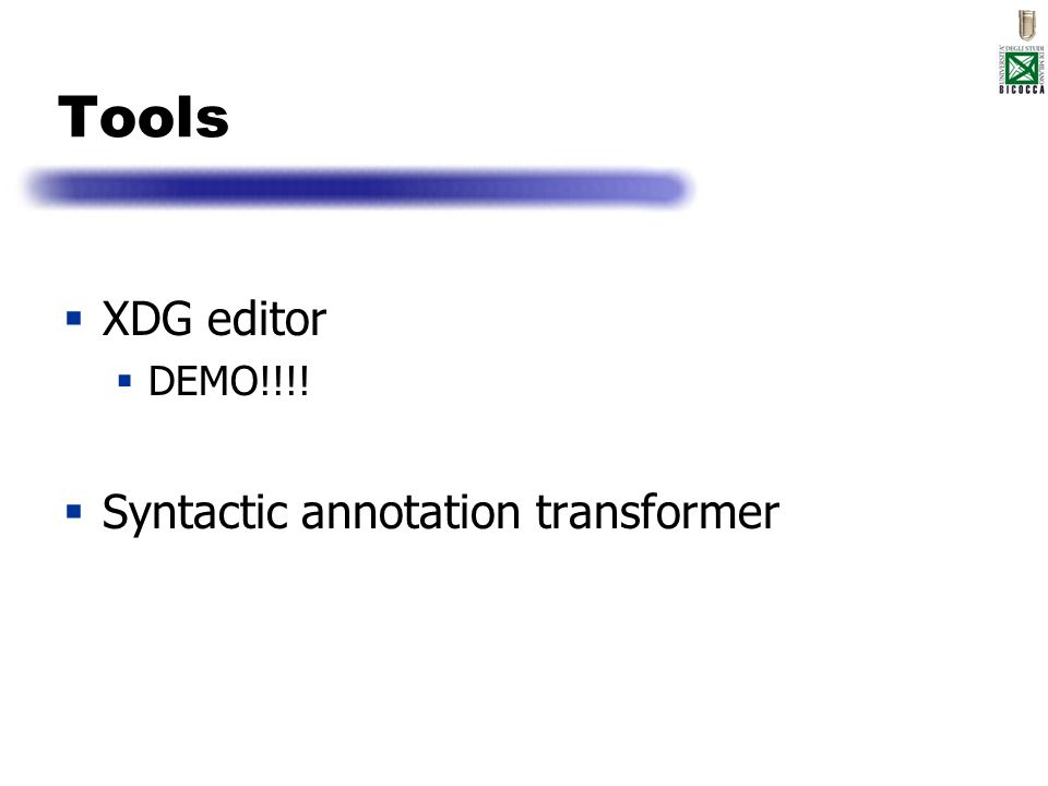 Tools XDG editor DEMO!!!! Syntactic annotation transformer