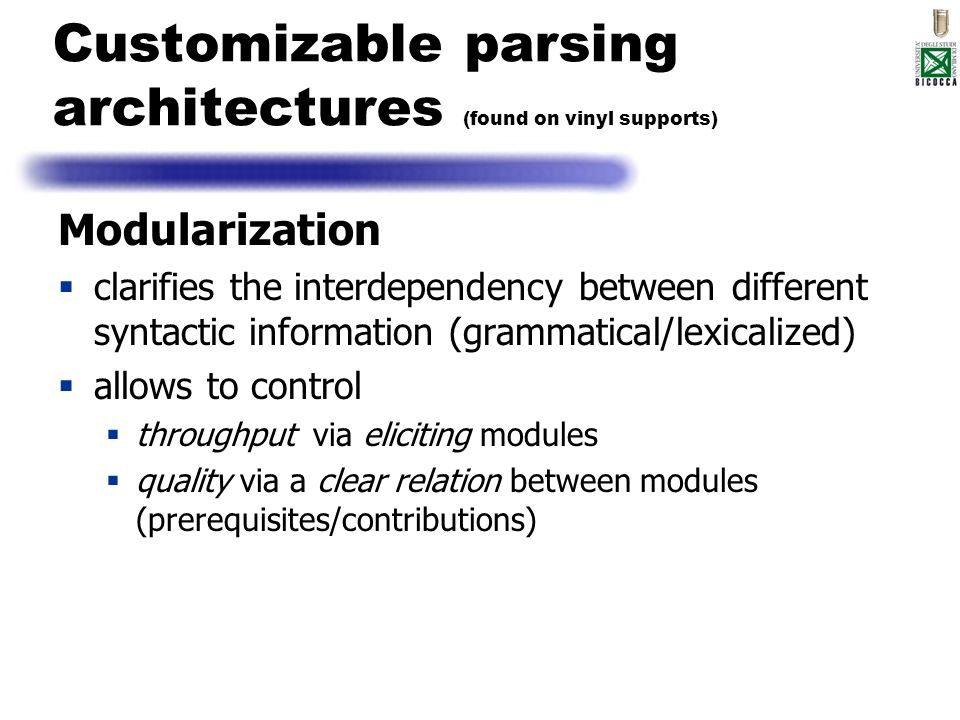 Customizable parsing architectures (found on vinyl supports)