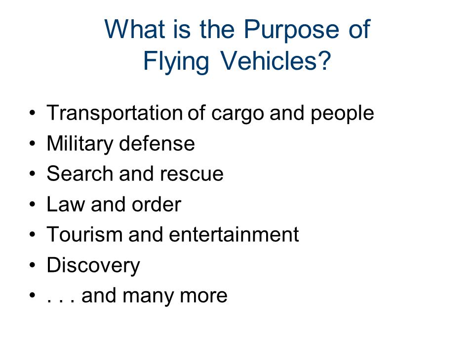 What is the Purpose of Flying Vehicles