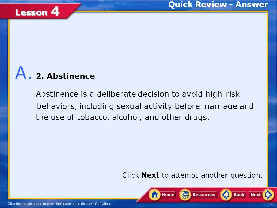A. 2. Abstinence Quick Review - Answer