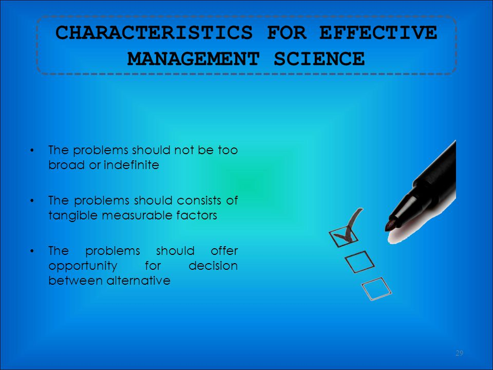 CHARACTERISTICS FOR EFFECTIVE MANAGEMENT SCIENCE