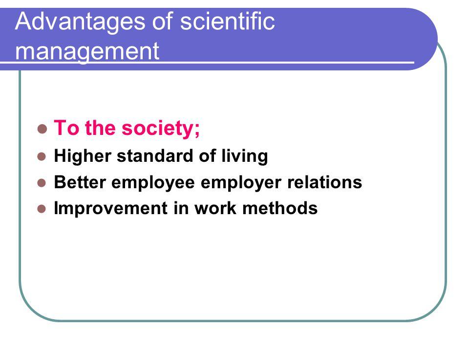 Advantages of scientific management