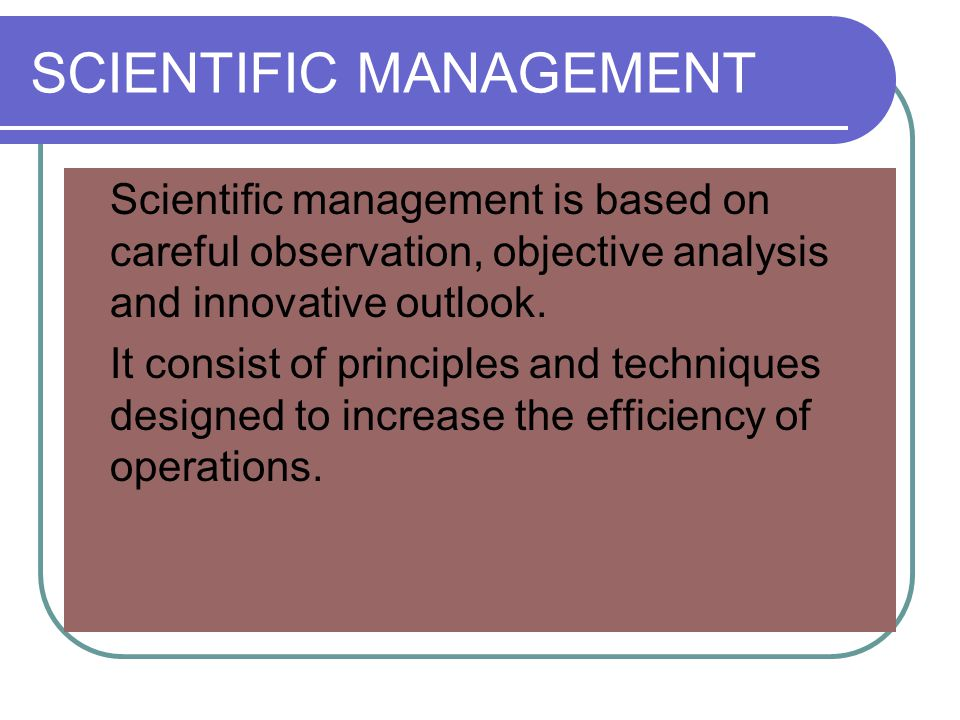 an analysis of scientific management Data analysis and interpretation from wesleyan university you will apply basic data science tools, including data management and visualization, modeling, and machine learning using your choice of either sas or python, including pandas and scikit-learn.