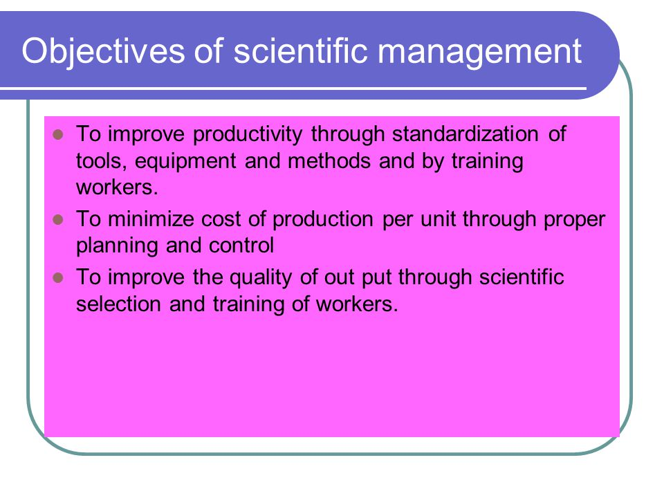 Objectives of scientific management