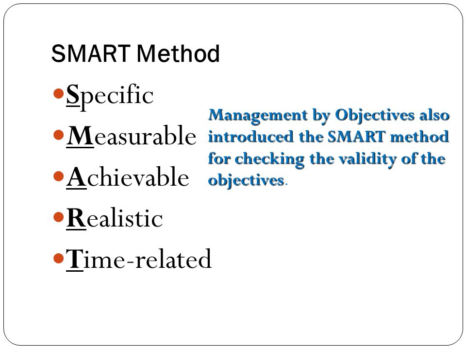 Specific Measurable Achievable Realistic Time-related SMART Method