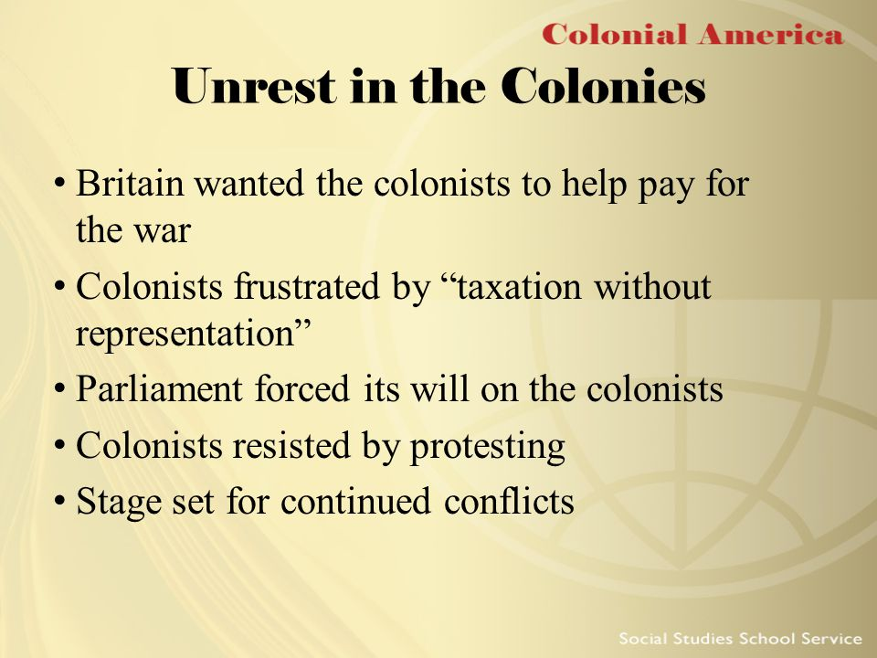 What were the main reasons the colonies rebelled against the British rule?