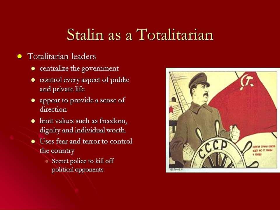 what is totalitarianism and analysis of the ussr during stalins reign Stalin five year plan essay stalin and hitler famous author mikhail bulgakov who was present during stalin's reign wrote a novel titled, the master and margarita 2010 adolf hitler's nazi germany and joseph stalin's soviet union are two controversial regimes.