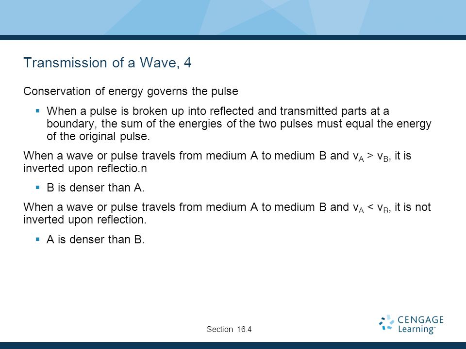 Transmission of a Wave, 4 Conservation of energy governs the pulse