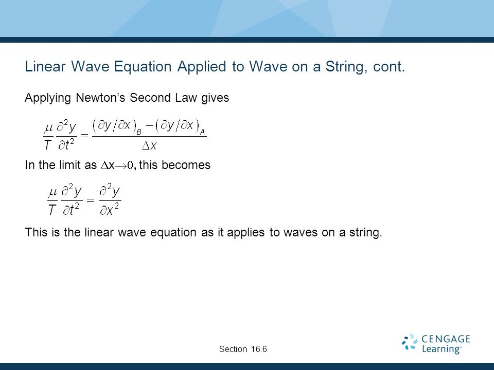 Linear Wave Equation Applied to Wave on a String, cont.