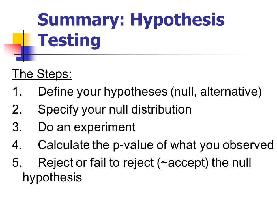 hypothesis testing 5 steps and logic Provides an overview of the logic behind hypothesis testing to introduce key  in  the criminal trial analogy there are two possible ways that a mistake can be made   stat t&e coe-report-08-2013 page 5 can be reduced by continuing the.