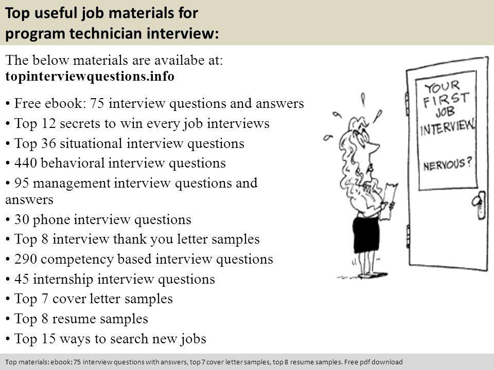 Program technician interview questions ppt video online download 10 top useful job materials for program technician fandeluxe Gallery
