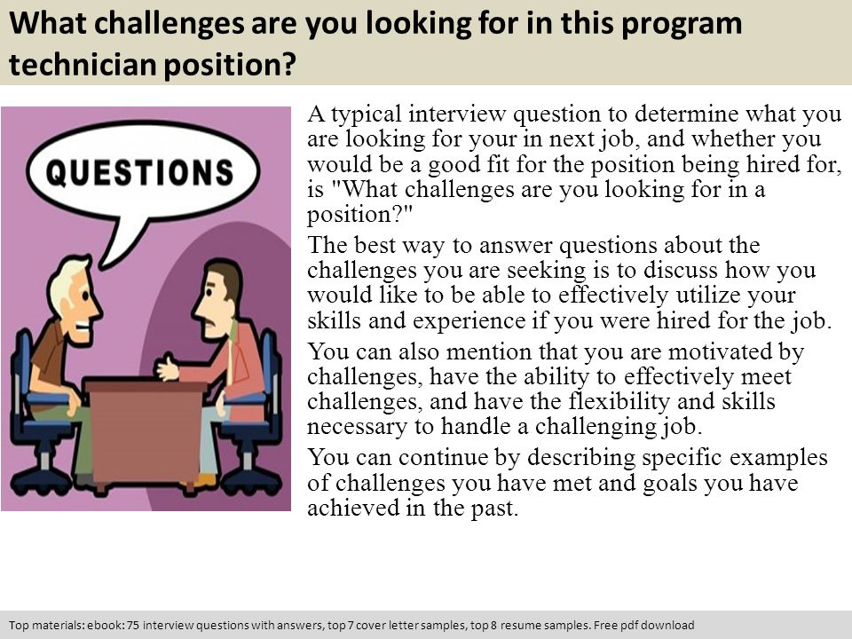 Program technician interview questions ppt video online download what challenges are you looking for in this program technician position fandeluxe Gallery