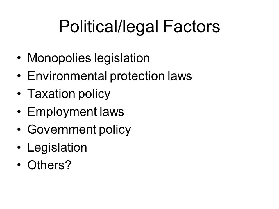 What Political and Legal Forces Impact Industries?