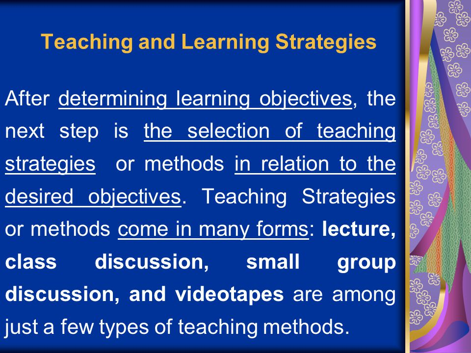 discussing the teaching and learning strategies The teaching-learning process: a discussion of models  research on the effectiveness of pictorial learning strategies indicates that learning is improved when.