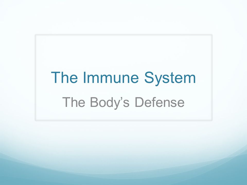 The Immune System The Bodys Defense Ppt Video Online Download