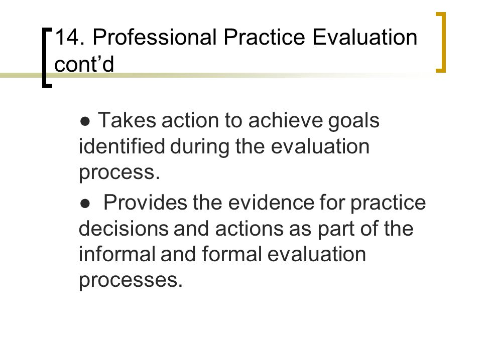 14. Professional Practice Evaluation cont'd