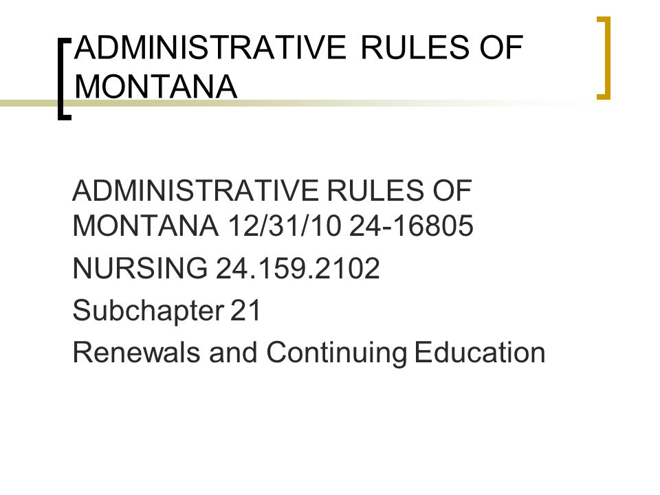 ADMINISTRATIVE RULES OF MONTANA
