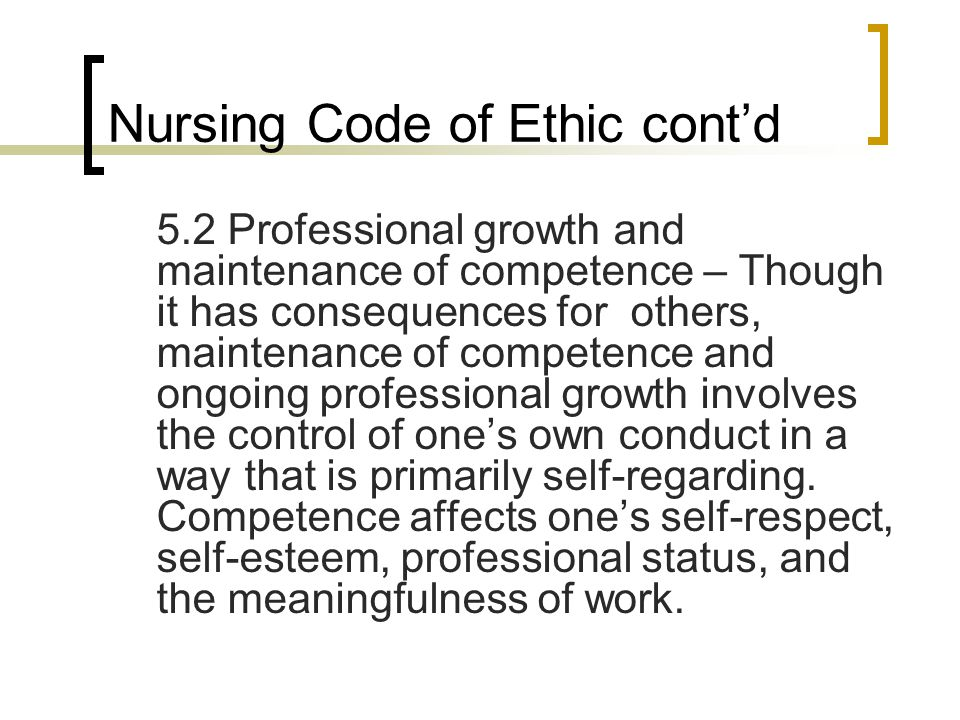 Nursing Code of Ethic cont'd