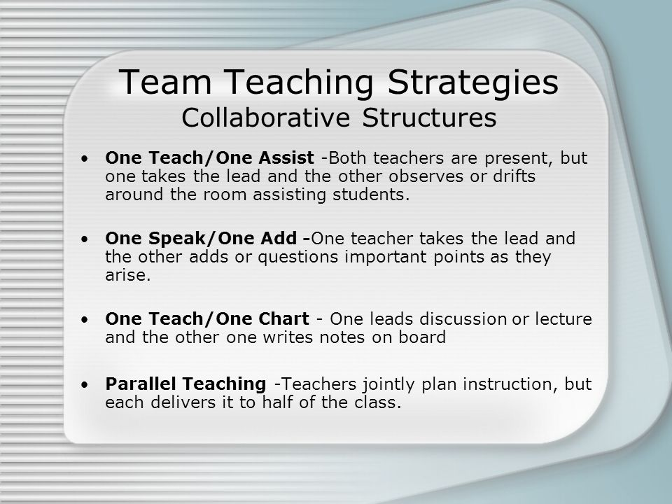 "Collaborative Teaching Methods ~ Team teaching methods ""teachers learn best from other"