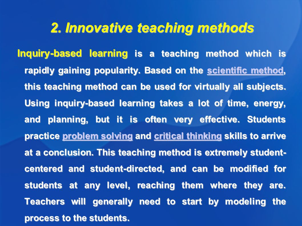 Innovative Ways Of Classroom Teaching : Traditional and innovative teaching methods author monika