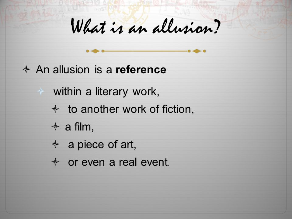 allusion within the works essay Allusion examples are found in abundance in literary works here are some  examples of allusions, which will help you to understand the.
