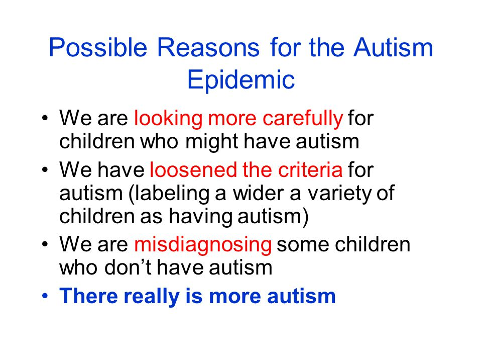 a look at the theories and treatment of autism in children Autism spectrum disorder (asd) is a disability that affects development the word spectrum refers to the range of symptoms and their severity kids with asd have problems with social skills.