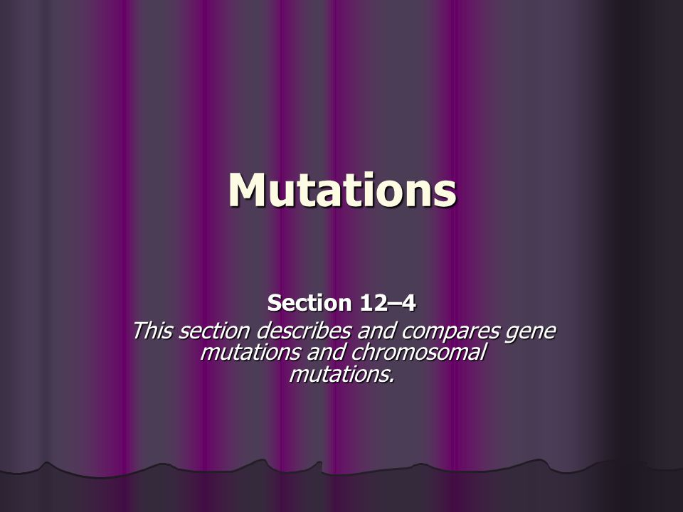 Mutations Section 12–4.