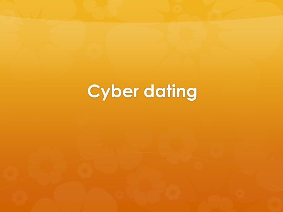 cyber dating pros and cons