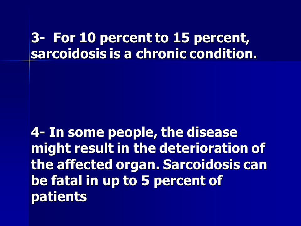sarcoidosis a disease of unknown cause Sarcoidosis is an inflammatory disease that affects the body's organs,  the  exact cause of sarcoidosis is unknown, though some doctors think it is due to a.