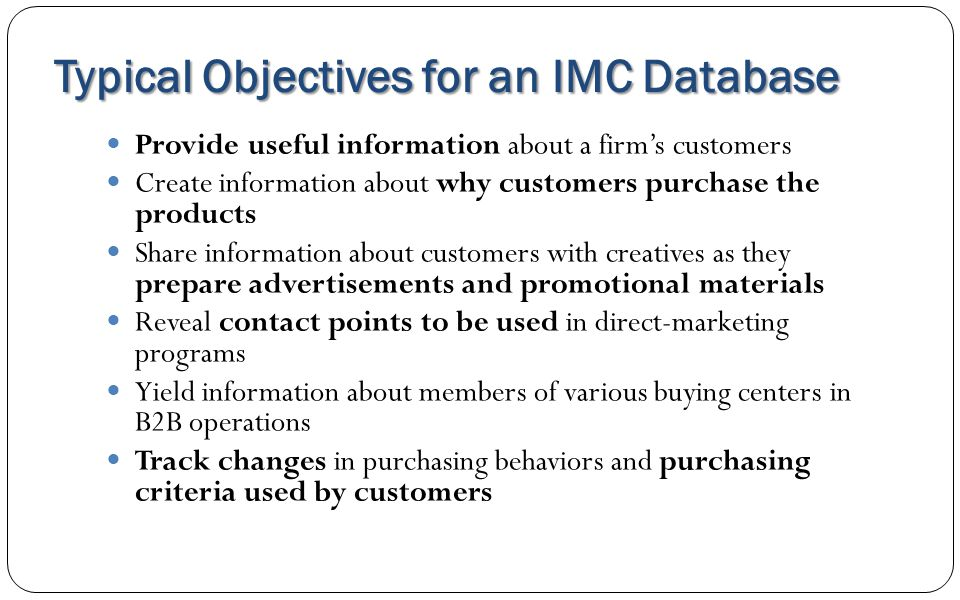 Typical Objectives for an IMC Database