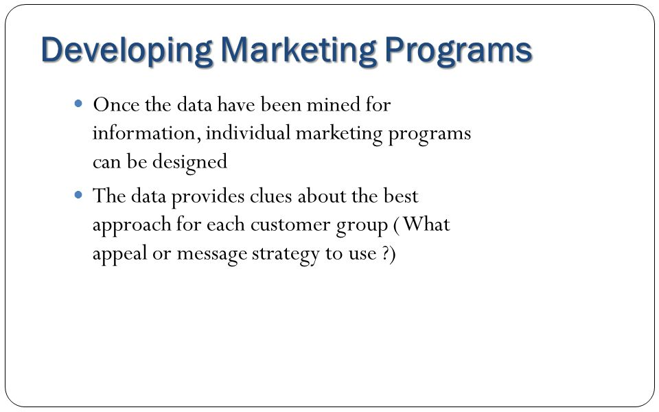 Developing Marketing Programs