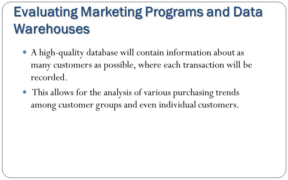 Evaluating Marketing Programs and Data Warehouses